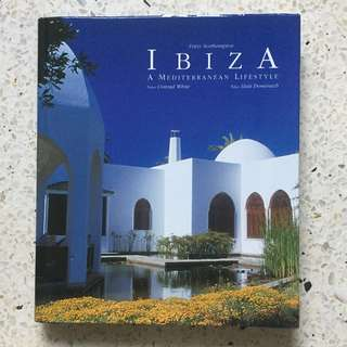 Design Book: Ibiza A Mediterranean Lifestyle