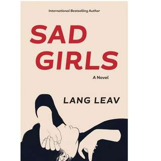 Sad girls - Lang leav (eBook)
