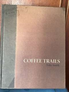 Coffee Trails - Toby Smith