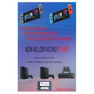 TRADE IN OLD CONSOLE FOR NINTENDO SWITCH