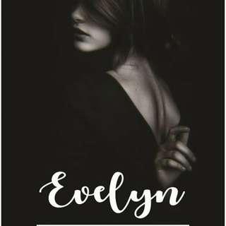 Ebook : Evelyn (The Bad Girl #2) by Zenny Arieffka