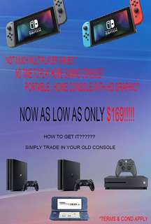 Trade in ur old console for Nintendo switch for as Low as $169!!!!