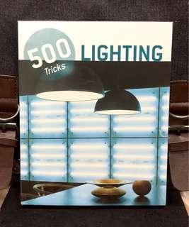 《Bran-New + Interior Design With Color Illustration & Descriptive Captions》LIGHTING : 500 Tricks