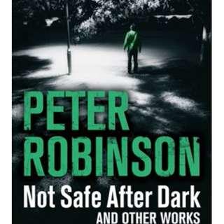 Peter Robinson - Not Safe After Dark