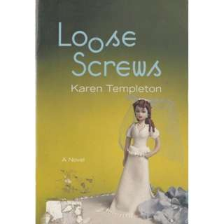 LOOSE SCREWS Karen Templeton