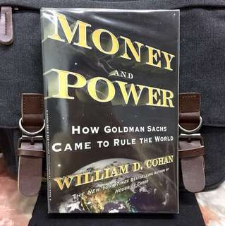 # Highly Recommended《Bran-New + The History & Making of The world Most Powerful & Feared Bank In The World》William D. Cohan - MONEY AND POWER : How Goldman Sachs Came to Rule the World