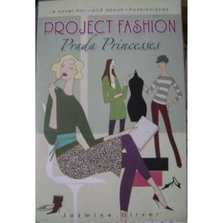 PROJECT FASHION: PRADA PRINCESSES JasmineOliver