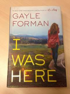 I Was Here by Gayle Forman