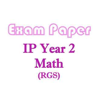 RGS Sec 2 IP School Maths exam papers / Integrated Programme / Raffles Girls School / Mathematics / test papers / school papers