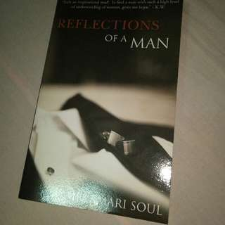 Reflections of a Man by Mr. Amari Soul
