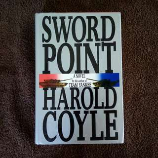SWORD POINT A NOVEL by the author of TEAM YANKEE