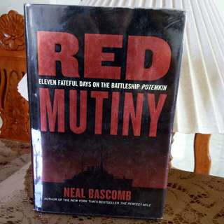 RED MUTINY ELEVEN FATEFUL DAYS ON THE BATTLESHIP POTEMKIN AUTHOR OF THE NEW YORK TIMES