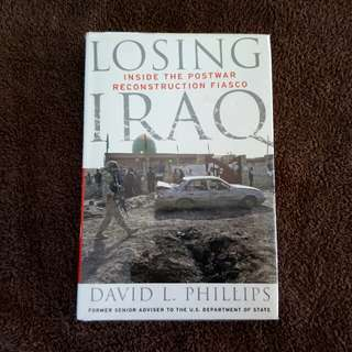 LOSING IRAQ INSIDE THE POSTWAR RECONSTRUCTION FIASCO