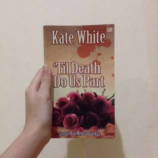 Novel 'Til Death Do Us Part oleh Kate White