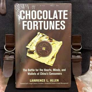 # Highly Recommended《Bran-New + Hardcover Edition + How 5 Major Companies' Strategies To Win Chinese Market And Their Loyalty》Lawrence Allen - CHOCOLATE FORTUNES : The Battle for the Hearts, Minds, and Wallets of China's Consumers