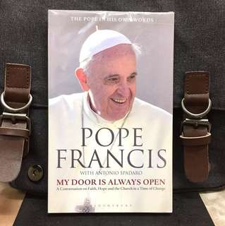 《Bran-New + The Pope In His Own Words》Pope Francis & Antonio Spadaro - MY DOOR IS ALWAYS OPEN : A Conversation on Faith, Hope and the Church in a Time of Change