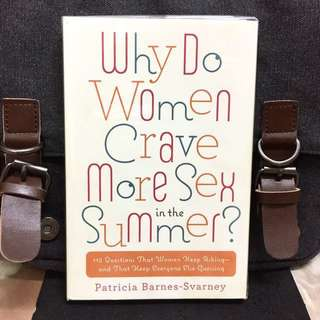 《Bran-New + Insights & Understanding of Women Miinds》Patricia Barnes-Svarney - WHY DO WOMEN CRAVE MORE SEX IN THE SUMMER ? : 112 Questions That Women Keep Asking--and That Keep Everyone Else Guessing