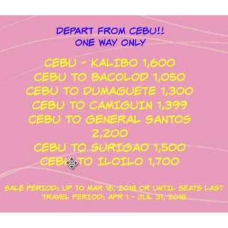DEPART FROM CEBU - ONE WAY FARE ONLY!!