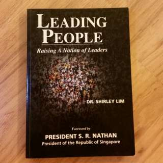 Leading People - Raising a Nation of Leaders (Dr Shirley Lim)