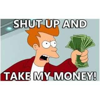 MONEY NO ENOUGH ?