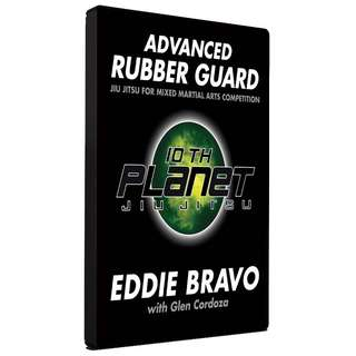 Advanced Rubber Guard by Eddie Bravo No-Gi Brazilian Jiu-jitsu (BJJ) Book
