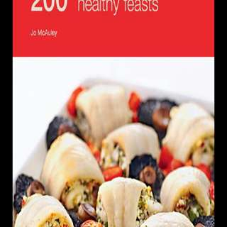 200 Healthy Feast Cookbook