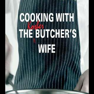 Cooking With The Kosher Butcher's Wife