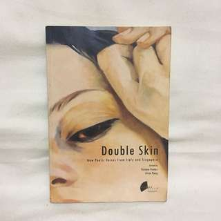 Double Skin: New poetic voices from Italy and Singapore 📚 | 📖 B28