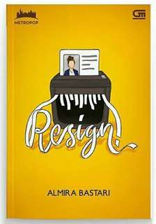 Ebook Resign ! Almira bestari