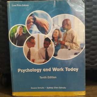 Psychology and Work Today 10th Edition by Duane Schultz and Sydney Ellen Schultz
