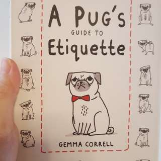 Pug's guide to. Etiquette