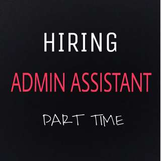 Admin Assistant (Part Time)