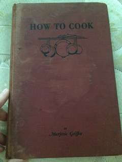 Vintage Cookbook : How to Cook / Cooking basics