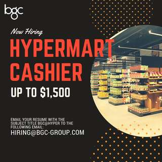 Hypermart Cashier (Up to $1,500)