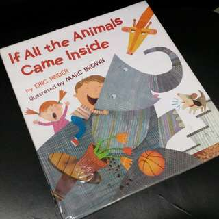 $85 ~ MARC BROWN by ERIC PINDER If All the Animals Came Inside 兒童英文故事書