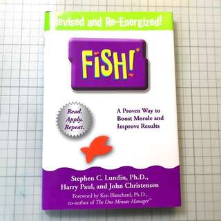 FISH Philosophy - A Proven Way yo Boost Morale and Improve Results