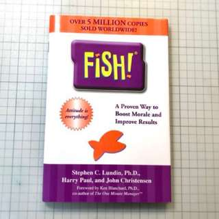 FISH! Philosophy - A Proven way to Boost Morale and Improve Results