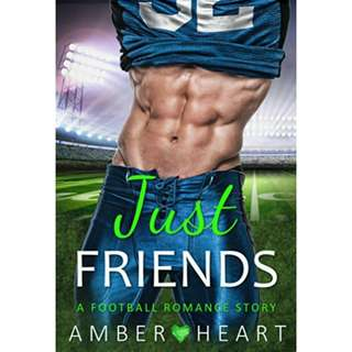 Just Friends: A Football Romance Story by Amber heart