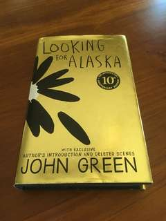 Looking for Alaska by John Green anniversary edition