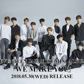 Seventeen Japan 1st mini album [we make you]