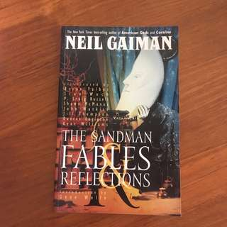 Fables and Reflections by Neil Gaiman Sandman #6