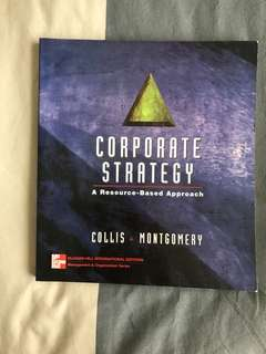 Corporate Strategy: A Resource-Based Approach by Collis Montgomery