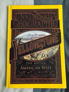 National Geographic - YELLOWSTONE : The Battle for the American West