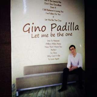 Gino Padilla	-	Let Me Be The One	CD (Sealed)