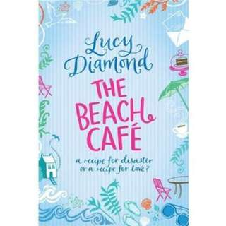 LUCY DIAMOND BESTSELLER NOVEL: THE BEACH CAFE