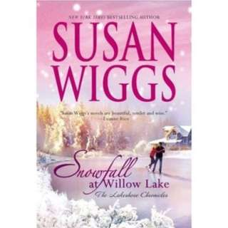 SUSAN WIGGS BESTSELLER NOVEL: SNOWFALL AT WILLOW LAKE