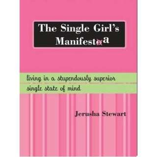 JERUSHA STEWART BESTSELLER : THE SINGLE GIRLS MANIFESTA