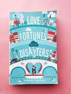 Love Fortunes and Other Disasters - Kimberly Karalius