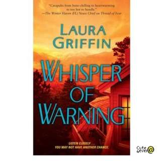 LAURA GRIFFIN BESTSELLER NOVEL: WHISPER OF WARNING