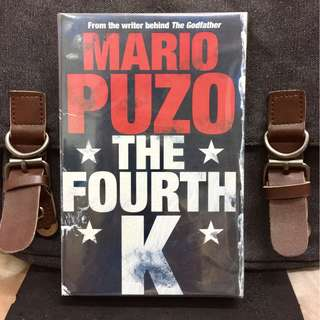 # Novel《Bran-New + American President On Terrorist War Action Fiction + From The Writer Of Classic THE GODFATHER》Mario Puzo - THE FOURTH K